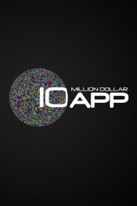 Ten Million Dollar App for iPhone