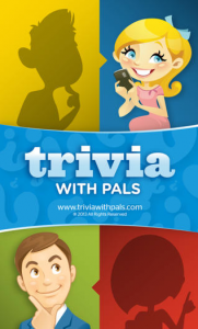 Trivia 181x300 Trivia with Pals Is Your Ticket To A Higher (Virtual) IQ And Real Prizes!